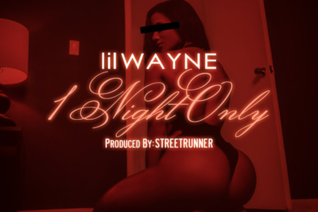 Lil Wayne 1 Night Only Song
